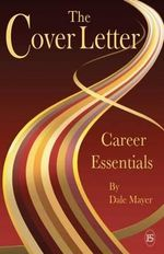 Career Essentials : The Cover Letter - Dale Mayer