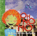 Oh No Mo! : Says NO to Bullying - Simon J. Doble