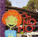Oh No Mo! : Says Be a Hero - Simon J. Doble