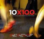 10x100 : Finepix X100 by 10 Australian Photographers - Robert Mcfarlane