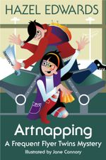 Artnapping : A Frequent Flyer Twins Mystery - Hazel Edwards
