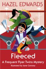 Fleeced : A Frequent Flyer Twins Mystery - Hazel Edwards