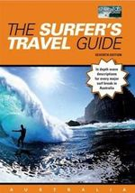 The Surfer's Travel Guide : Australia - Chris Rennie