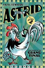 Sleuth Astrid : Lost Voice of the Grand Final - Hazel Edwards