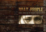 Boat People : Personal Stories from the Vietnamese Exodus 1975-1996