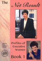 The Net Result - Book 1 : Profiles of Executive Women - Lucille Jr. Orr