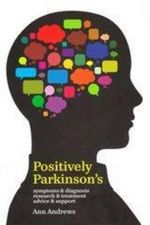 Positively Parkinson's - Ann Andrews
