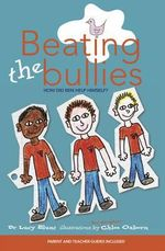 Beating the Bullies : How Did Ben Help Himself? - Dr. Lucy Blunt