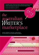 Australian Writer's Marketplace 2013 - Queensland Writers Centre