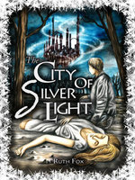 The City of Silver Light - Ruth Fox