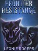 Frontier Resistance - Leonie Rogers