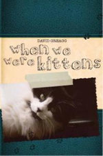 When We Were Kittens - David Greagg