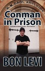 Conman in Prison - Bon Levi