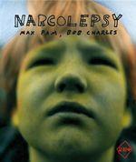 Narcolepsy : Max Pam - Robert Cook - Max Pam