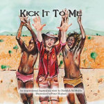Kick it to Me - Neridah McMullin