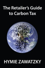 The Retailer's Guide to Carbon Tax - Hymie Zawatzky