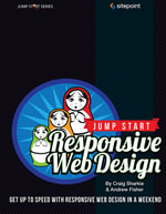 Jump Start Responsive Web Design : Jump Start - Craig Sharkie
