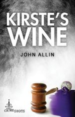 Kirste's Wine : Crime Shots - John Allin
