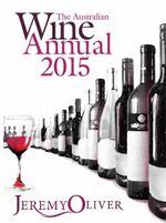 The Australian Wine Annual 2015 - Jeremy Oliver