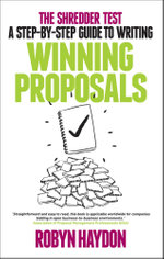 The Shredder Test : a step-by-step guide to writing winning proposals - Robyn Haydon