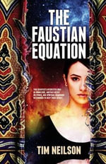 Faustian Equation - TIm Neilsen