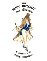 The Happy Hypocrite : (Colour Illustrated Edition) - Max Beerbohm