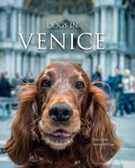 Dogs in Venice - Suzanne McCourt