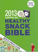Australian Healthy Snack Bible 2013 - Amanda Clark