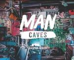 Man Caves - Jasper White