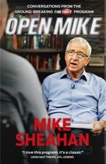 Open Mike : Conversations with Greats of the AFL Game - Mike Sheahan