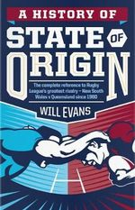 History of State of Origin - Will Evans