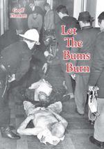 Let the Bums Burn : Australia's Deadliest Building Fire and the Salvation Army Tragedies - Geoff Plunkett