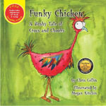 Funky Chicken : a Bushy Tale of Crocs and Chooks - Chris Collin
