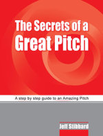 The Secrets of a Great Pitch - Jeff Stibbard