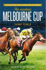 Modern Melbourne Cup - Danny Power