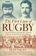 First Lions of Rugby - Sean Fagan