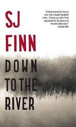 Down to the River - SJ Finn