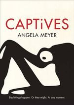Captives - Angela Meyer