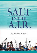 Salt in the A.I.R. - Jenetta Russell