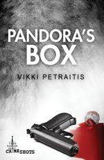 Pandora's Box : Crime Shots - Vikki Petraitis