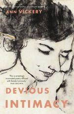 Devious Intimacy - Ann Vickery