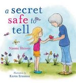 A Secret Safe to Tell - Naomi Hunter