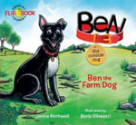 Ben, The Outside Dog - Jenna Rothwell