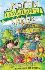 Green Ambulance Caper - Alan Horsfield