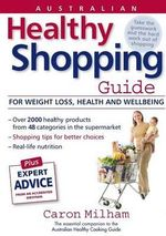 Australian Healthy Shopping Guide - Caron Milham