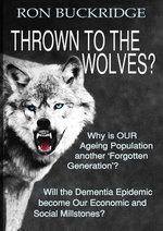 Thrown to the Wolves? - Ron Buckridge