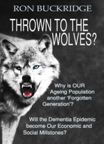 Thrown To The Wolves? - Ron Buckridge