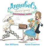 Annabels Chewy-Gooey Birthday Cake - Ken Williams