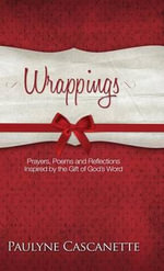 Wrappings - Paulyne Cascanette