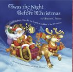 Twas The Night Before Christmas - Clement C. Moore